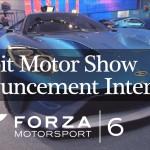 Forza 6 Announcement Interviews