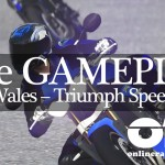 Ride North Wales Triumph Speed Triple trailer video Milestone ridevideogame ORD onlineracedriver